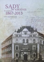 Sądy w Krośnie w latach 1867-2013