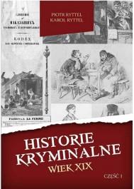Historie kryminalne w.XIX cz.1