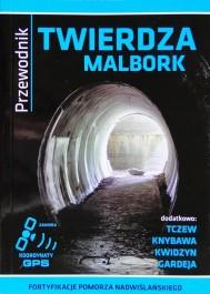 Przewodnik Twierdza Malbork