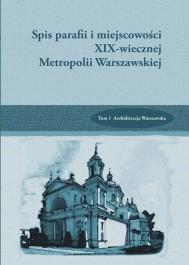 Spis Parafii i miejscowości XIX Metropolii Warszawskiej t.1