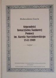 Stypendyści TNP im.K.Marcinkowskiego 1841-1909