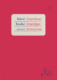 Babciu! Grandma! Dziadku! Grandpa!