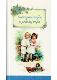 Niezapominajki z polskiej bajki