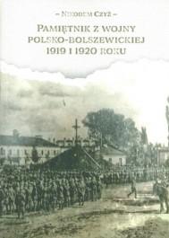 Pamiętnik z wojny polsko - bolszewickiej 1919 i 1920 roku