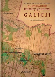 Austriackie katastry gruntowe na terenie Galicji