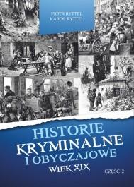 Historie kryminalne w.XIX cz.2